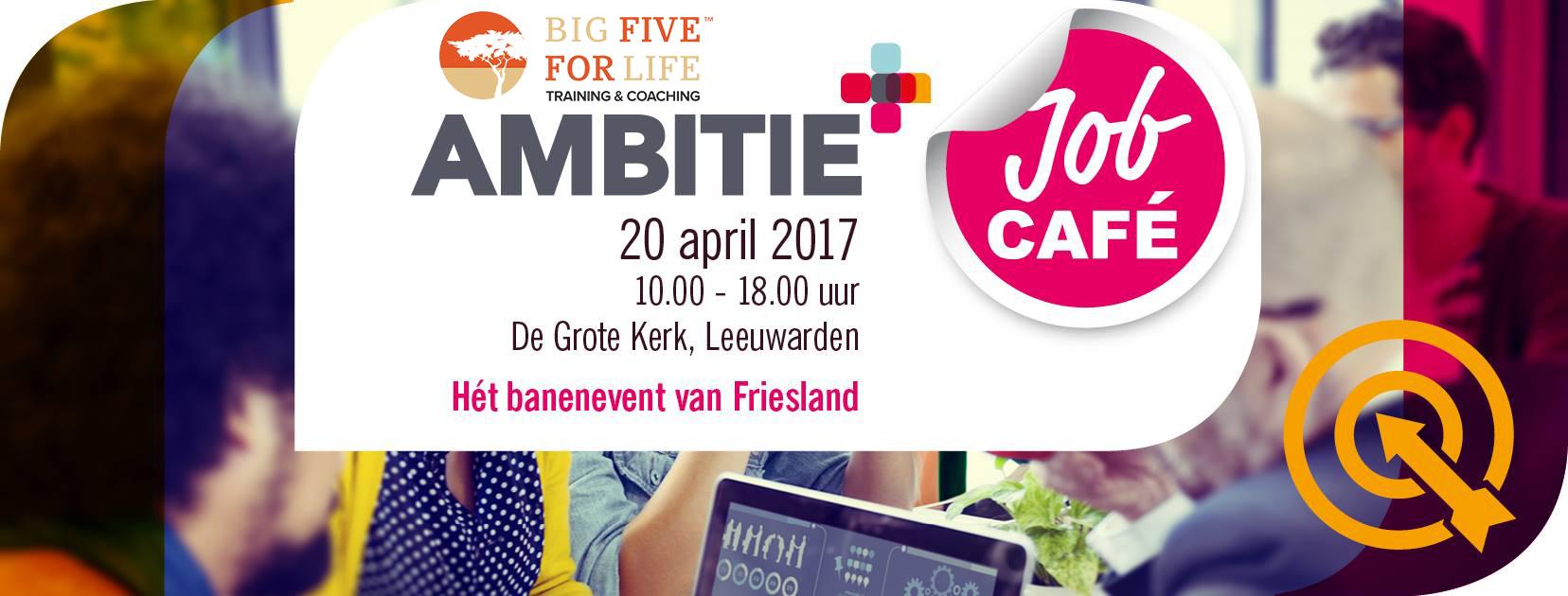 Big Five for Life Ambitie Jobcafé